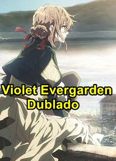 Violet Evergarden – Dublado