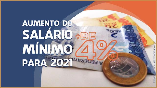 AUMENTO DO SALÁRIO MÍNIMO PARA 2021
