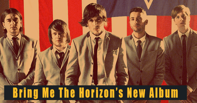 Bring Me The Horizon Is All Set To Release New Music. We Got Some Updates!