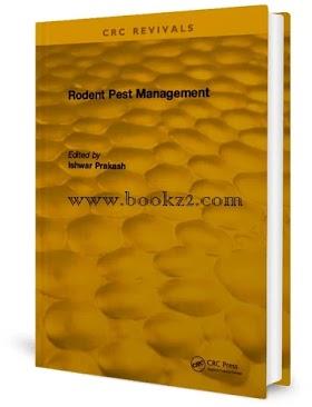 Rodent Pest Management by Ishwar Parkash