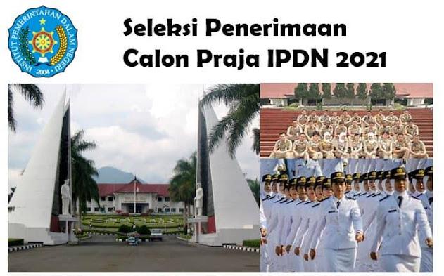 Seleksi Penerimaan Calon Praja IPDN 2021