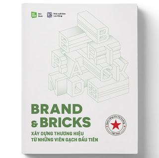 Brand & Bricks - Xây Dựng Thương Hiệu Từ Những Viên Gạch Đầu Tiên (Tái Bản) ebook PDF-EPUB-AWZ3-PRC-MOBI