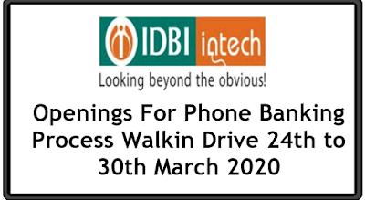 IDBI Intech Openings For Phone Banking Process