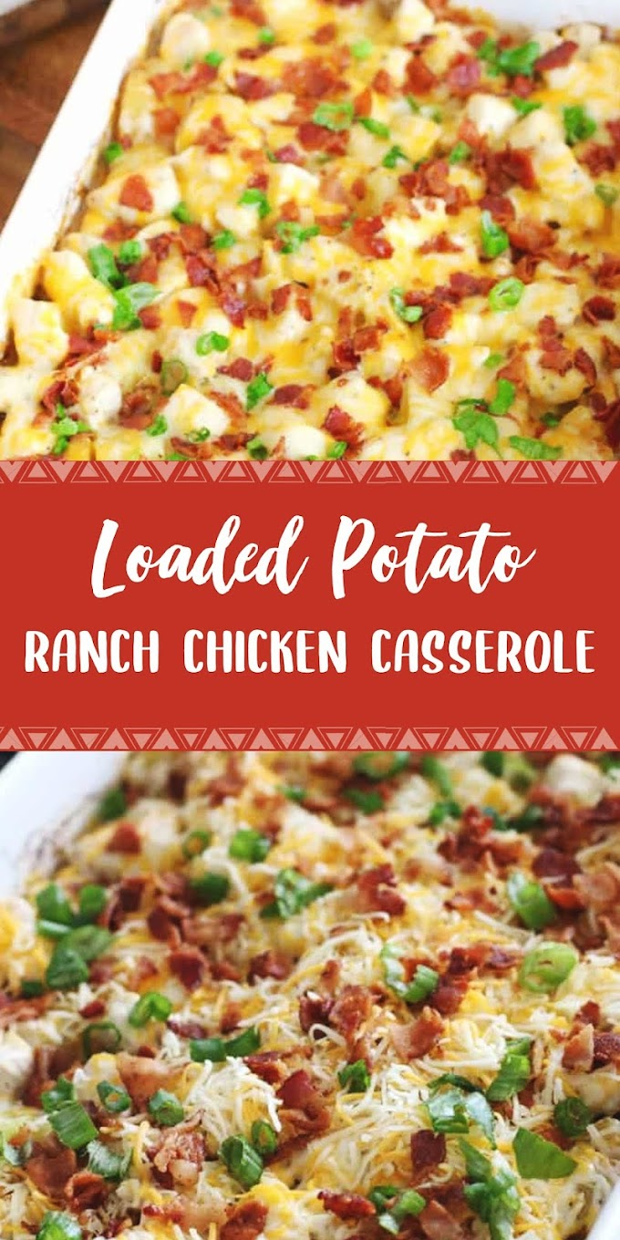 Loaded Potato Ranch Chicken Casserole