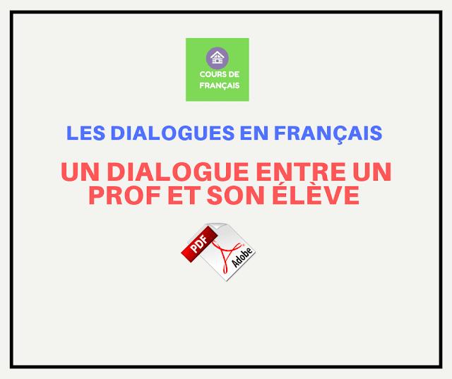 Les dialogues en français : un dialogue entre un prof et son élève