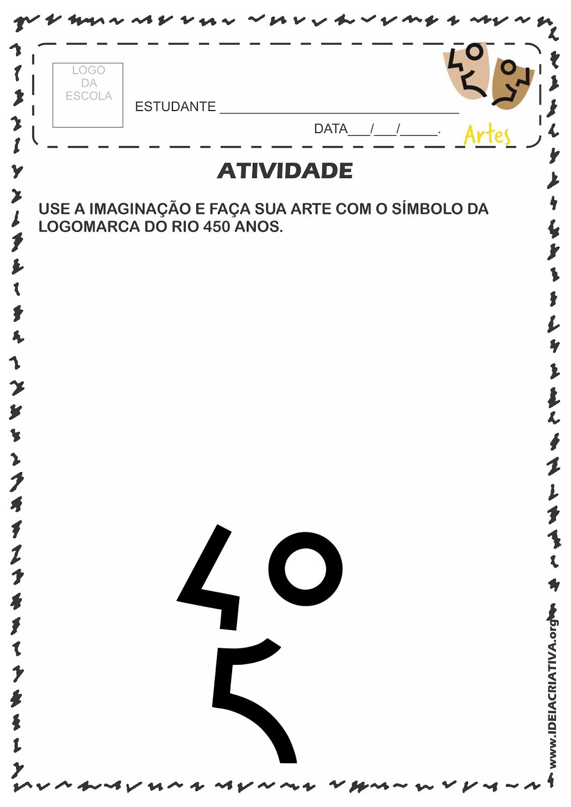 Atividade Rio 450 Anos Criando Conceito Criativo Próprio com o símbolo da Logomarca Rio 450 Anos