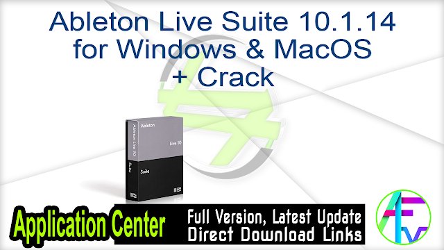 Ableton Live Suite 10.1.14 for Windows & MacOS + Crack