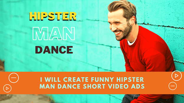 I will create funny hipster man dance short video ads