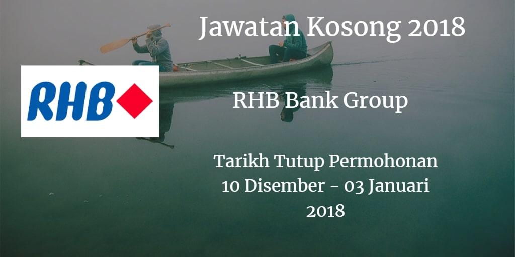 Jawatan Kosong RHB Bank Group 10 Disember - 03 Januari 2018
