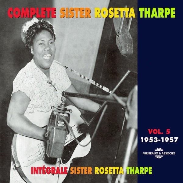 Rosetta Tharpe-Complete Sister Rosetta Tharpe-Vol 5-(1953-1957)-