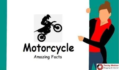 Motorcycle Amazing Facts in Hindi  मोटरसाइकिल के कुछ रोचक तथ्य