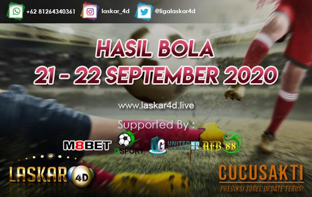 HASIL BOLA JITU TANGGAL 21 - 22 SEPTEMBER 2020