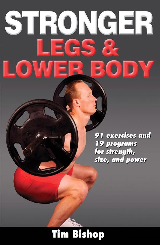 Stronger Legs And Lower Body  e-Books