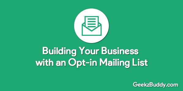 Building Business with opt-in mailing list