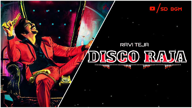 Disco Raja | BGM - Ringtone | Original Background Music - Mp3/Mp4 Download