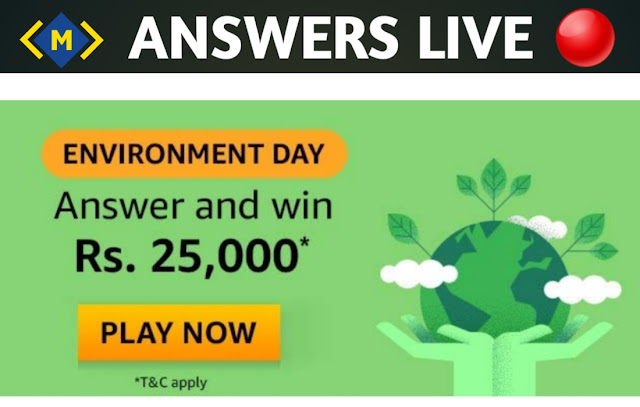 Amazon Environment Day Quiz Answers - Win Rs. 25000