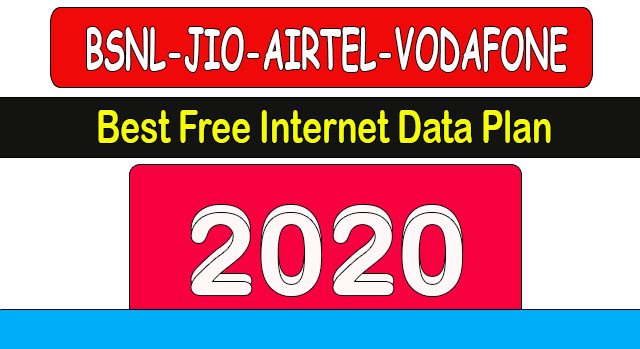 Best New Internet Free Data Plan Bsnl-Jio-Airtel-Vodafone 2020