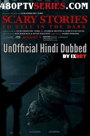 Scary Stories to Tell in the Dark (2019) 150MB Full Hindi Dubbed Movie Download 480p HD Free Watch Online Full Movie Download Worldfree4u 9xmovies