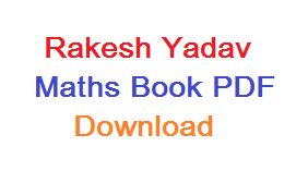 Rakesh Yadav Maths Book PDF Download