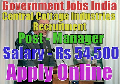 Central cottage Industries Corporation of India Recruitment