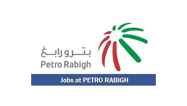 وظائف شاغرة فى شركة بترورابغ فى السعودية عام 2019