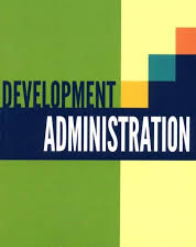 Development Administration | Features of development Administration