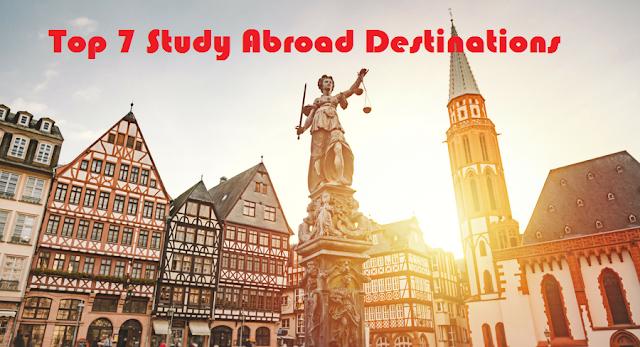 Top 7 Study Abroad Destinations