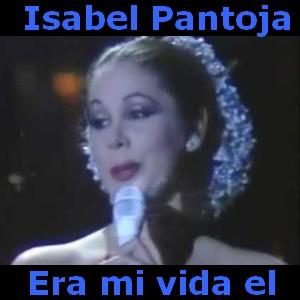 Isabel Pantoja Era Mi Vida El Acordes D Canciones