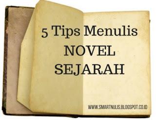 5 Tips Menulis Novel Sejarah