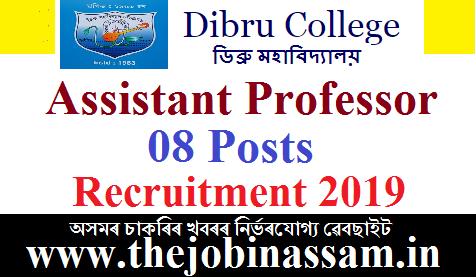 Dibru College, Dibrugarh Recruitment 2019