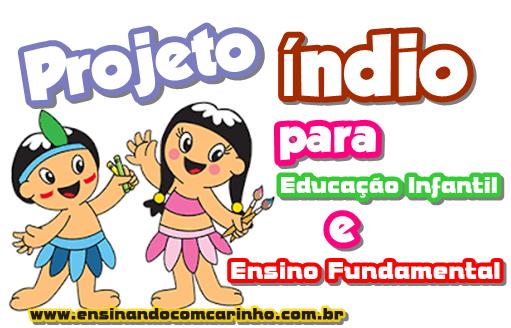 Projeto dia do índio para educação infantil e ensino fundamental
