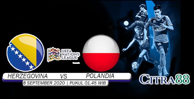 PREDIKSI BOSNIA-HERZEGOVINA VS POLANDIA 08 SEPTEMBER 2020