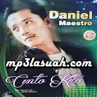 Daniel Maestro - Dek Tido Urang Sisiahkan (Full Album)