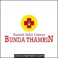Lowongan Kerja RSU Bunda Thamrin Terbaru 2021