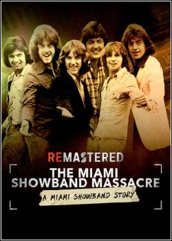 ReMastered: O Massacre da Miami Showband Dublado