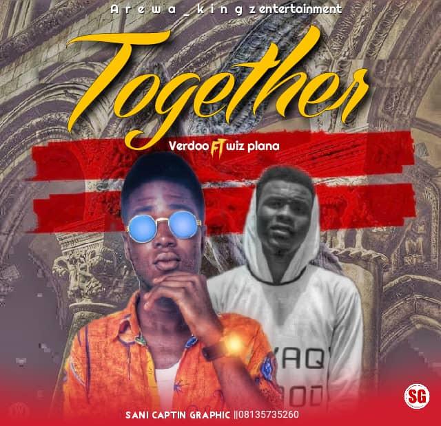 Download: Verdoo -Together ft. Wiz Plana (prod by Zuse)