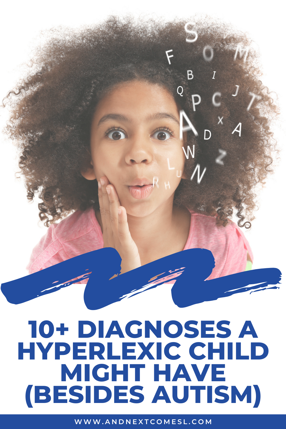 Is hyperlexia always diagnosed with autism? Here are 10+ diagnoses a hyperlexic child might have (besides autism)