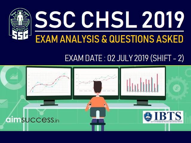 SSC CHSL Exam Analysis 2 July 2019: Shift 2