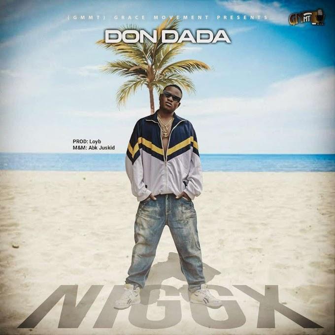 DOWNLOAD MUSIC: Nggx - Don Dada Prod Loyd