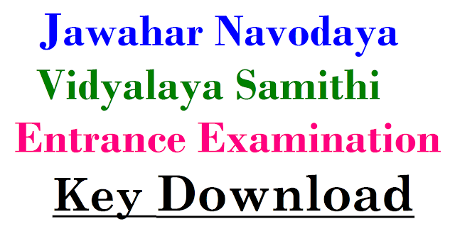 JNV Navodaya 5th Entrance Exam Key Download | Jawahar Navodaya Entrance Examination to get admission into 5th Class for the Academic year 2017-18 Download here | Check ur Score for Navodaya Entrance Examination held on 08.01.2017 in all Thaluka level Download Key here jnv-navodaya-5th-entrance-exam-key-download/2017/01/JNVS-jawahar-navodaya-vidya-Samithi-entrance-examination-class5-key-download.html