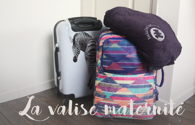 pr parer la valise maternit modeuse timbree blog maman mode et bons plans en belgique. Black Bedroom Furniture Sets. Home Design Ideas