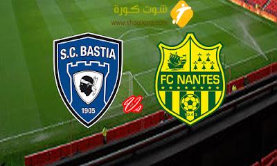 مباراة قوية فى الدورى الفرنسى الدرجة الاولى بين نانت وباستيا فى الجولة 27