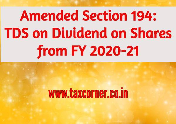 amended-section-194-tds-on-dividend-on-shares-from-fy-2020-21