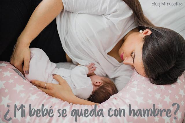 mi bebe se queda con hambre niño llanto hambre alimentación bebé lactancia materna biberón fórmula blog mimuslina