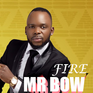 [DOWNLOAD] MP3 | Mr Bow - Fire ( 2019 )