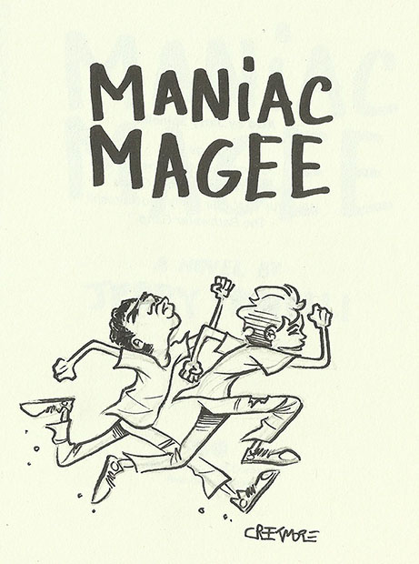 creekification even more book doodles one of my favorite non illustrated children s books it s the story of a boy presented as a tall tale here we see maniac himself in the legendary footrace