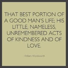 Famous Quotes About Life Changes: that best portion of a good man's life;