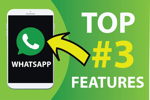 whatsapp messenger top 3 features