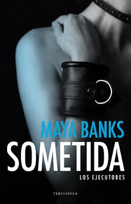 LIBRO - Sometida (Los ejecutores 1) : Maya Banks (Terciopelo - 15 Septiembre 2016) NOVELA ROMANTICA ADULTA - EROTICA Edición papel & digital ebook kindle A partir de 18 años | Comprar en Amazon España