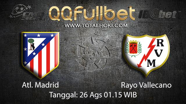 Prediksi Bola Jitu Atl. Madrid vs Rayo Vallecano ( Spanish La Liga )